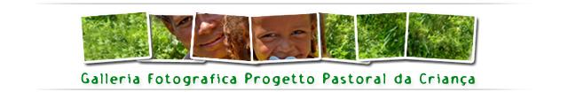 Galleria Fotografica Progetto Pastoral da Criança