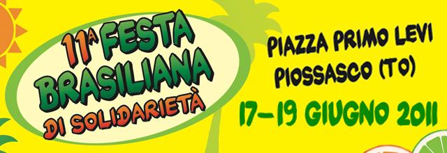 Festa Brasiliana di Solidarietà 2011: Piossasco (Torino) 17-19 giugno 2011