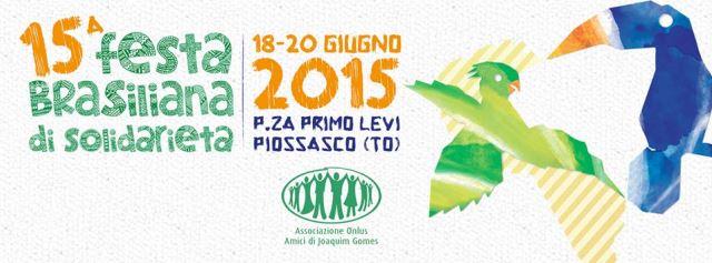 Festa brasiliana 2011 a Torino 17-19 giugno - Piossasco (TO)