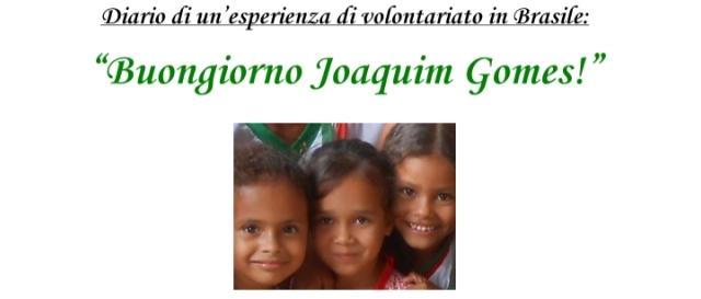 Buongiorno, Joaquim Gomes: il racconto-diario di Maria Chiara