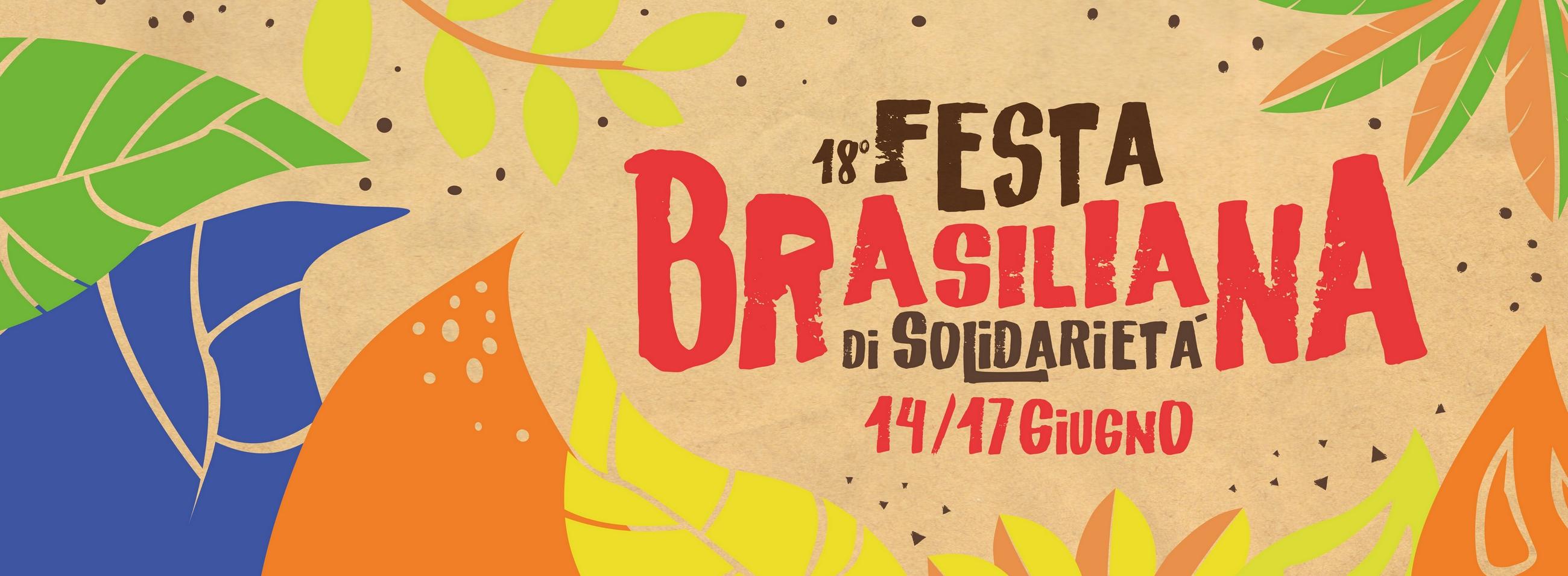 AbiTiAmo la Terra – Festa Brasiliana 2018: La Bellezza Salverà il Mondo